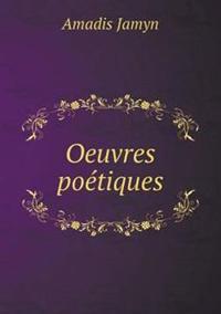 Oeuvres Poetiques