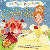 Sticker Playbook Cinderella: A Fold-Out Story Activity Book for Toddlers