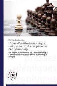 L Idee D Entite Economique Unique En Droit Europeen de L Antidumping