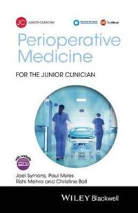 Perioperative Medicine for the Junior Clinician