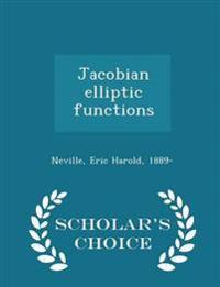 Jacobian Elliptic Functions - Scholar's Choice Edition