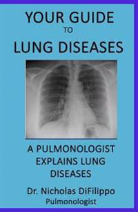 Your Guide to Lung Diseases: A Pulmonologist Explains Lung Diseases