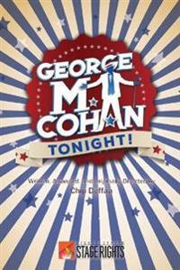 George M. Cohan Tonight!