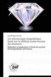 Un Microscope Magn�tique Bas� Sur Le D�faut Azote-Lacune Du Diamant