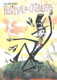 El Festival de Las Calaveras