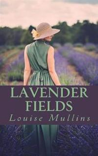 Lavender Fields: 'An Intricately Woven Tale of Love, Betrayal and Murder'