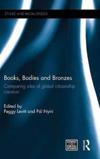 Books, Bodies and Bronzes