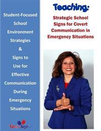 Teaching: Strategic School Signs for Covert Communication in Emergency Situations