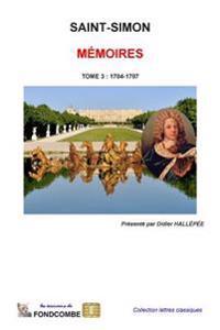 Memoires Du Duc de Saint-Simon: Tome 3: 1704-1707