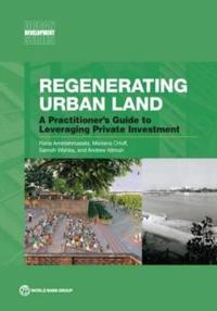 Regenerating Urban Land