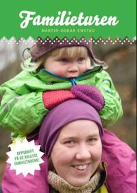 Familieturen - Martin-Oskar Enstad pdf epub
