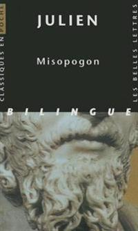 Julien, Misopogon