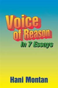 Voice of Reason: In 7 Essays