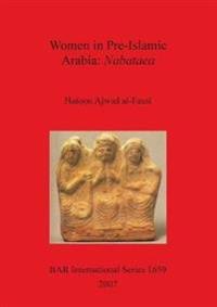 Women in Pre-Islamic Arabia: Nabataea