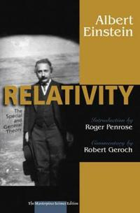 Relativity: The Special and the General Theory: The Masterpiece Science Edition