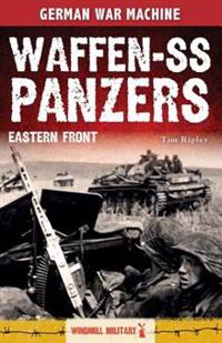 Waffen-SS Panzers: Eastern Front