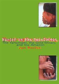 Murder in the Rainforest