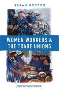 Women workers and the trade unions