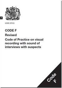 Police and criminal evidence act 1984 - code f: revised code of practice on