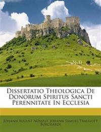 Dissertatio Theologica De Donorum Spiritus Sancti Perennitate In Ecclesia