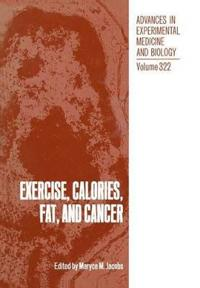Exercise, Calories, Fat, and Cancer