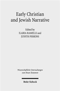 Early Christian and Jewish Narrative: The Role of Religion in Shaping Narrative Forms