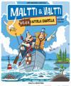 Maltti amp; Valtti melkein autiolla saarella