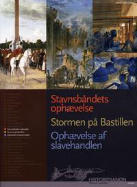 Stavnsbåndets ophævelse, Stormen på Bastillen, Ophævelse af slavehandlen