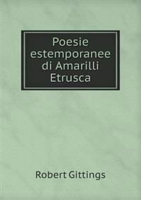 Poesie Estemporanee Di Amarilli Etrusca