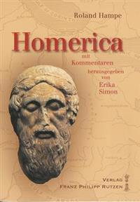 Homerica: Mit Kommentaren Von Erika Simon