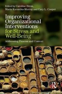 Improving Organizational Interventions for Stress and Well-Being