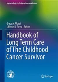 Handbook of Long Term Care of The Childhood Cancer Survivor