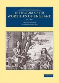 The The History of the Worthies of England 2 Volume Set The History of the Worthies of England