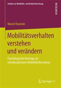 Mobilitätsverhalten Verstehen Und Verändern