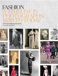 Fashion: A Timeline in Photographs