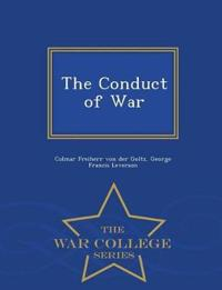 The Conduct of War - War College Series