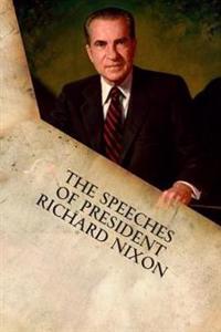 The Speeches of President Richard Nixon