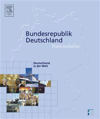 Nationalatlas Bundesrepublik Deutschland - Deutschland in Der Welt
