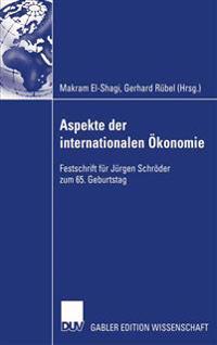 Aspekte Der Internationalen Okonomie/Aspects of International Economics