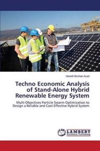 Techno Economic Analysis of Stand-Alone Hybrid Renewable Energy System