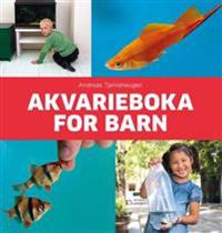 Akvarieboka for barn - Andreas Tjernshaugen pdf epub