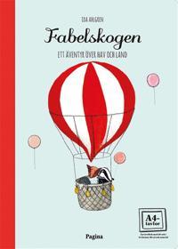 Fabelskogen : ett äventyr över hav och land-en tavelbok 20 ark att rama in
