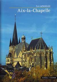 AIX-La-Chapelle: La Cathedrale