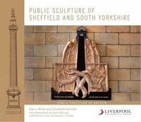 Public Sculpture of Sheffield and South Yorkshire