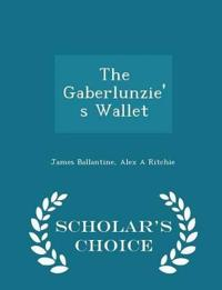 The Gaberlunzie's Wallet - Scholar's Choice Edition