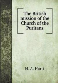 The British Mission of the Church of the Puritans
