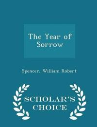 The Year of Sorrow - Scholar's Choice Edition