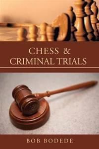 Chess & Criminal Trials