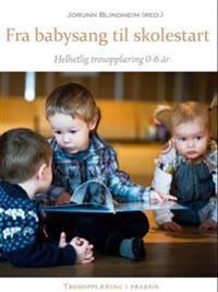Fra babysang til skolestart
