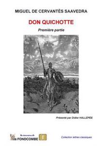 Don Quichotte - Première Partie